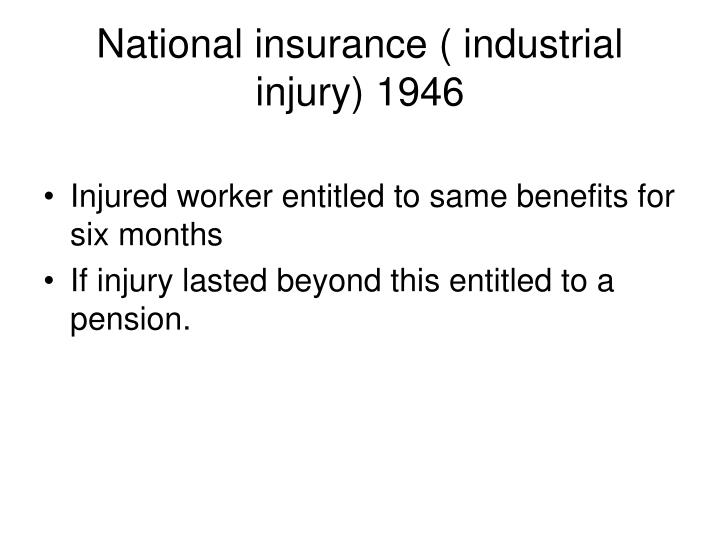 National insurance ( industrial injury) 1946
