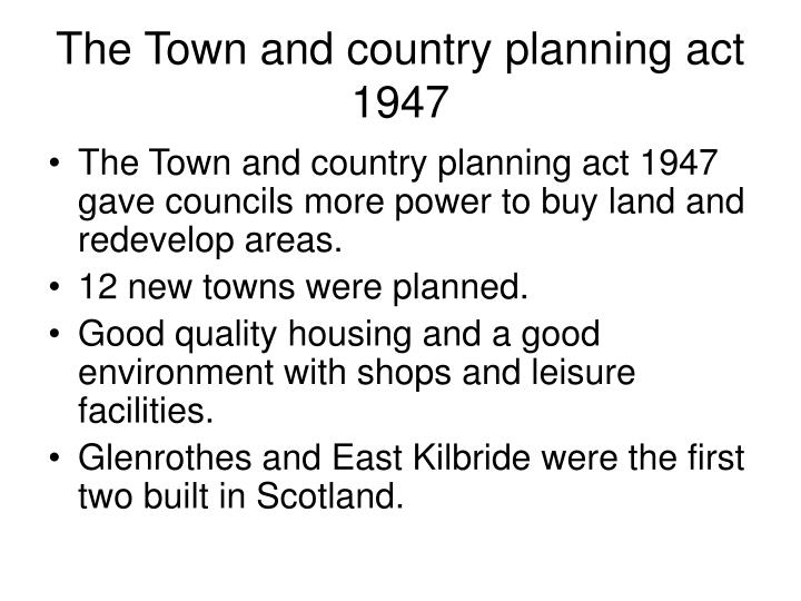 The Town and country planning act 1947