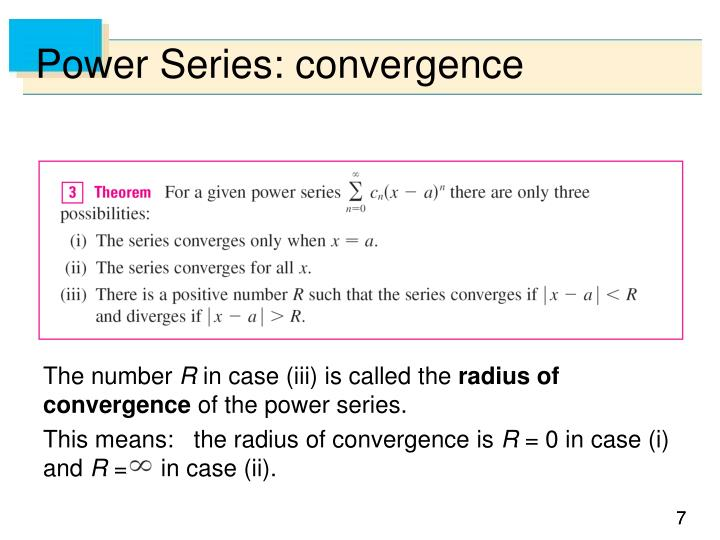 Power Series: convergence