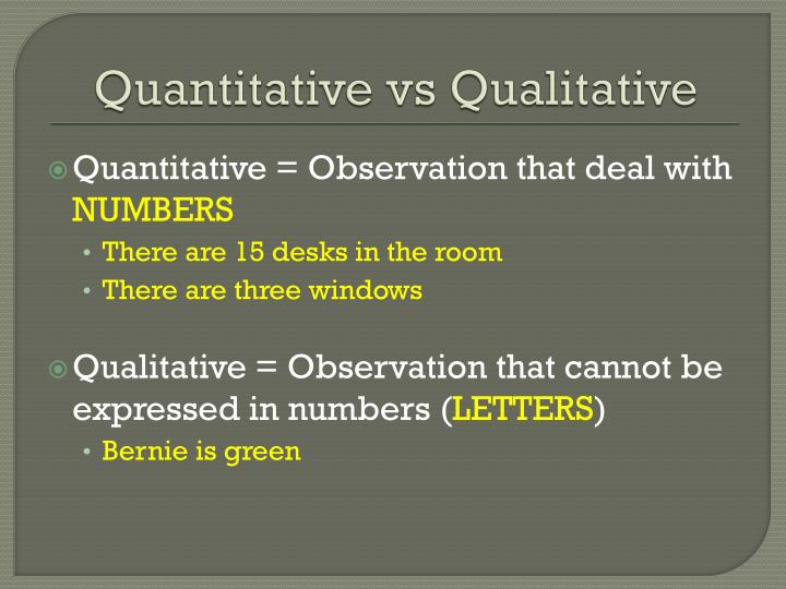 Quantitative vs qualitative