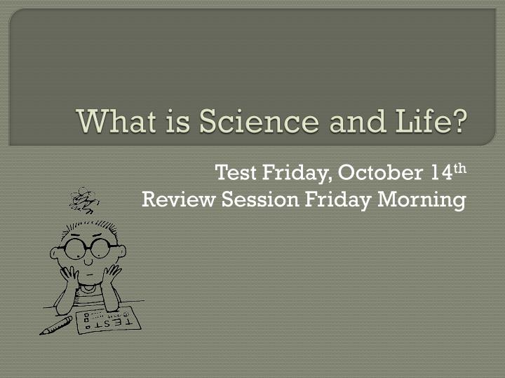 What is science and life