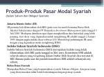 produk produk pasar modal syariah selain saham dan obligasi syariah