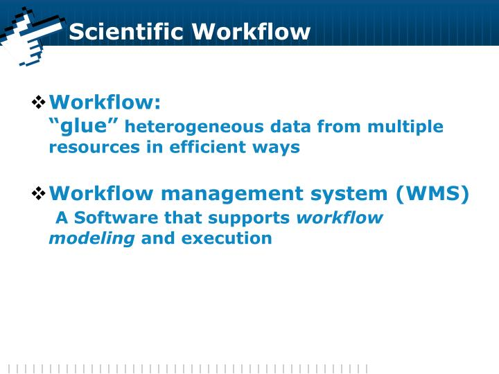 Scientific Workflow
