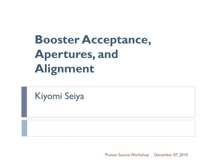 Booster Acceptance, Apertures, and Alignment