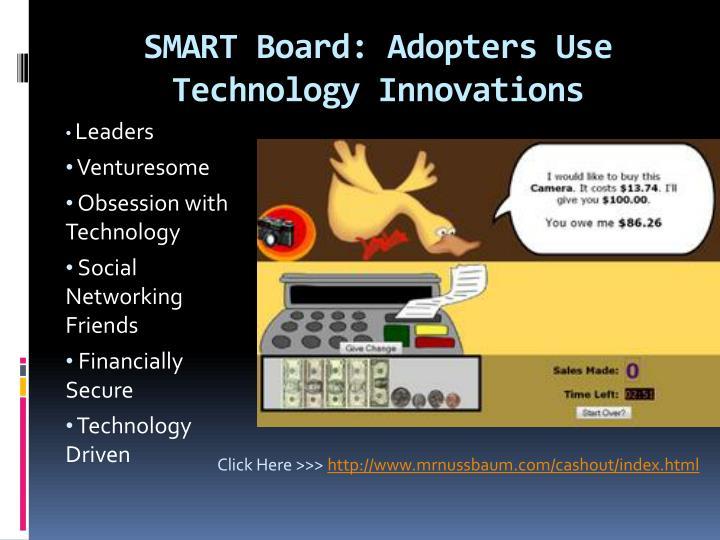 SMART Board: Adopters Use Technology Innovations