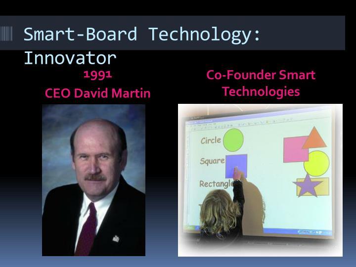 Smart-Board Technology: Innovator