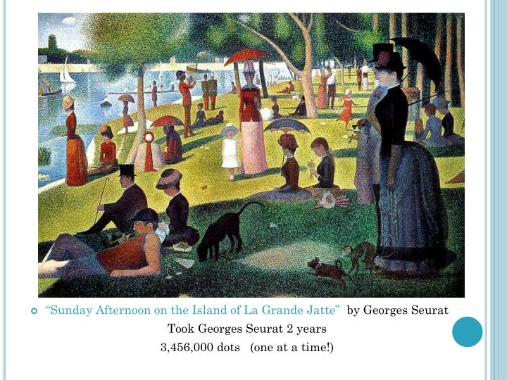 """Sunday Afternoon on the Island of La Grande"