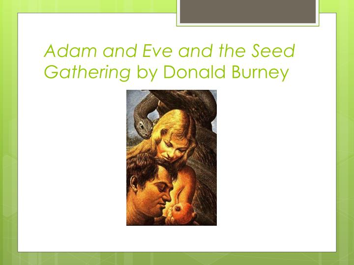Adam and Eve and the Seed Gathering