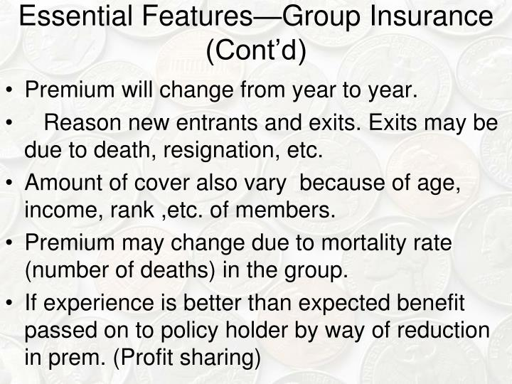 Essential Features—Group Insurance (Cont'd)