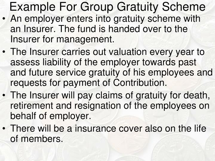 Example For Group Gratuity Scheme