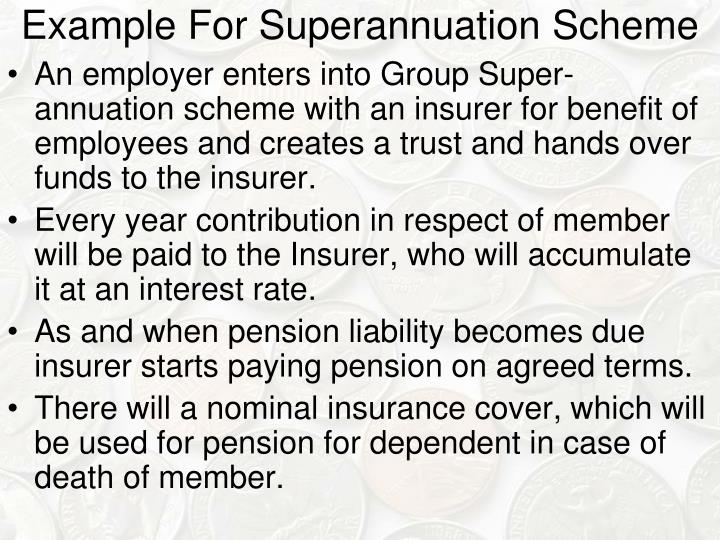 Example For Superannuation Scheme