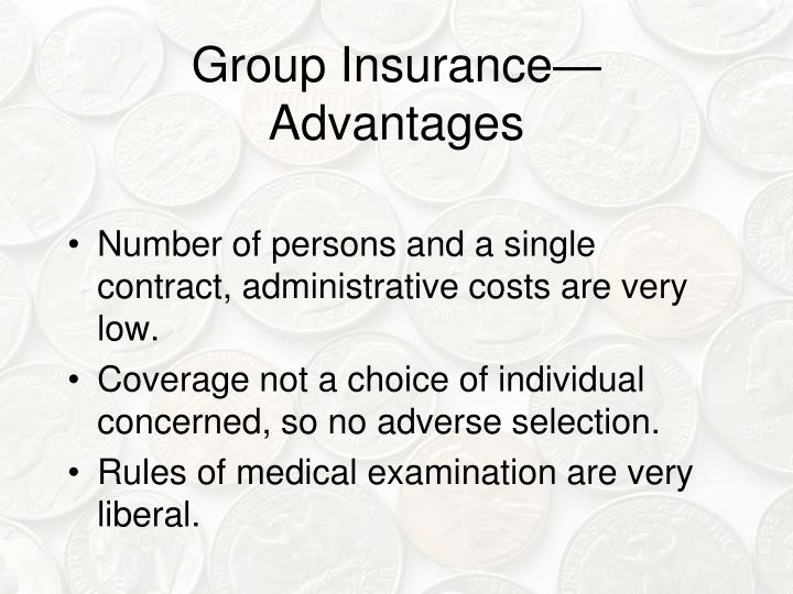 Group Insurance—Advantages