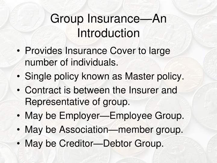 Group Insurance—An Introduction