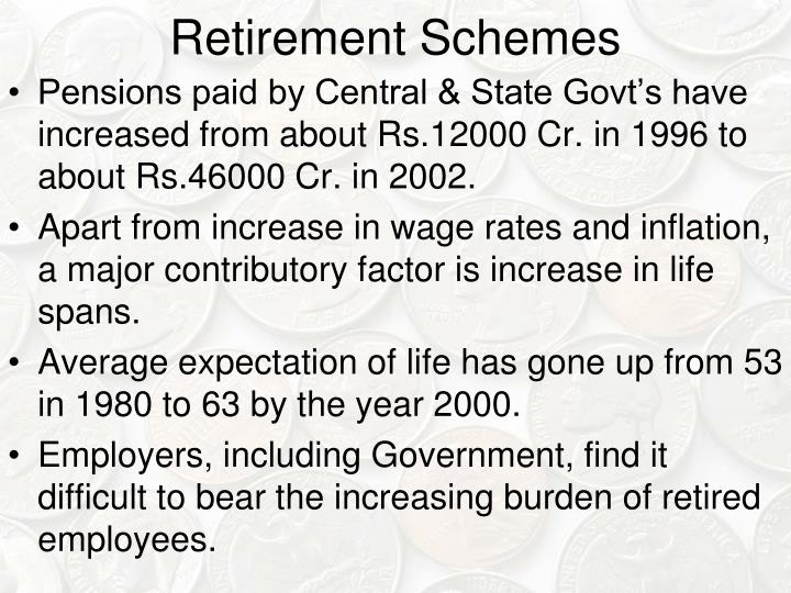 Retirement Schemes