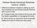 various group insurance schemes cont d ggs3