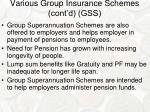 various group insurance schemes cont d gss