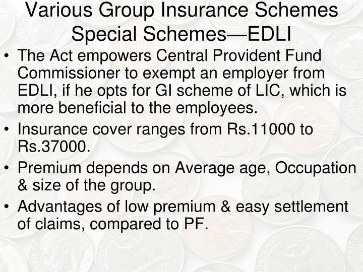 Various Group Insurance Schemes Special Schemes—EDLI