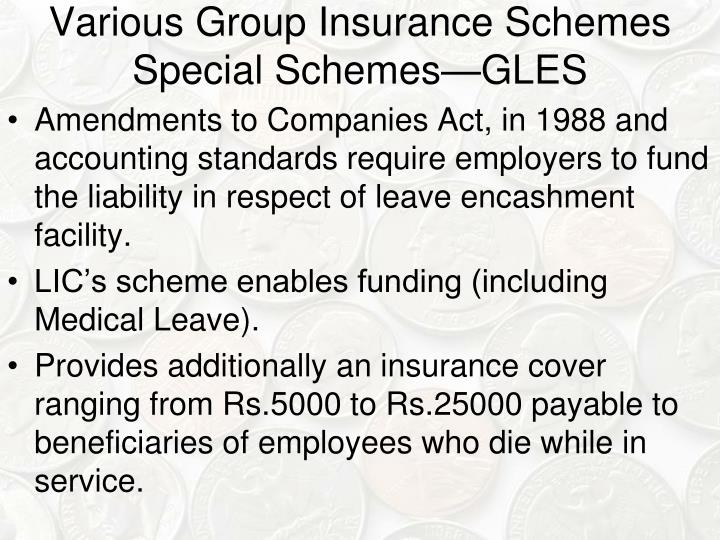 Various Group Insurance Schemes Special Schemes—GLES