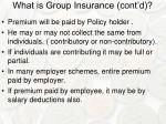 what is group insurance cont d