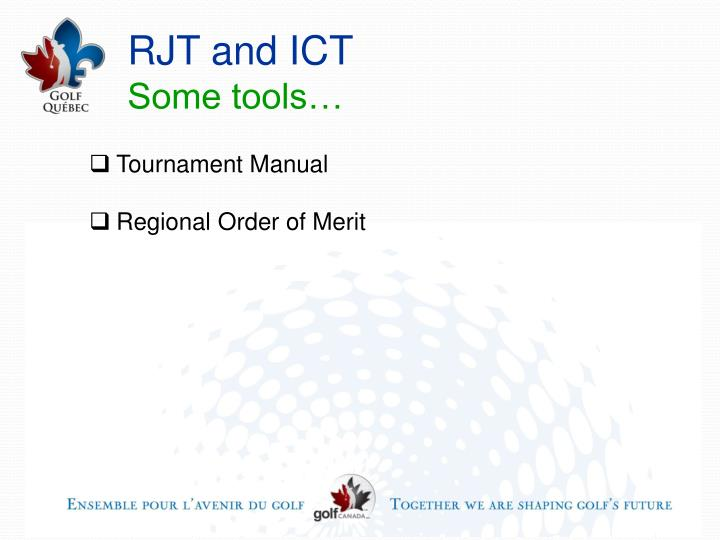 RJT and ICT
