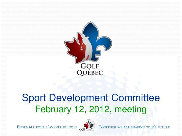 Sport development committee february 12 2012 meeting