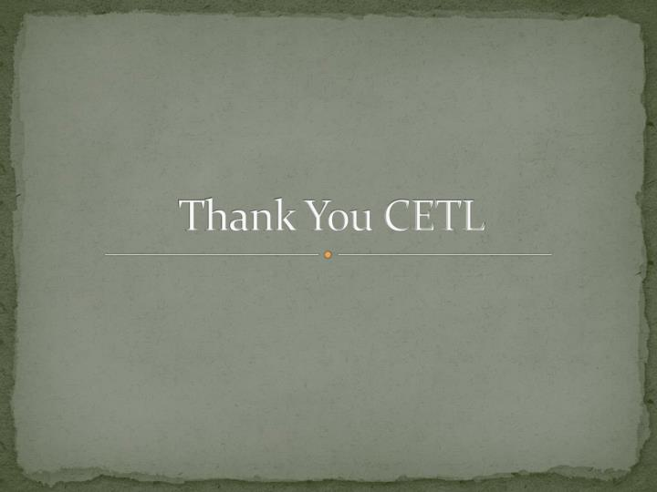 Thank You CETL