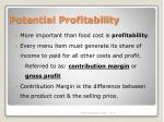 potential profitability