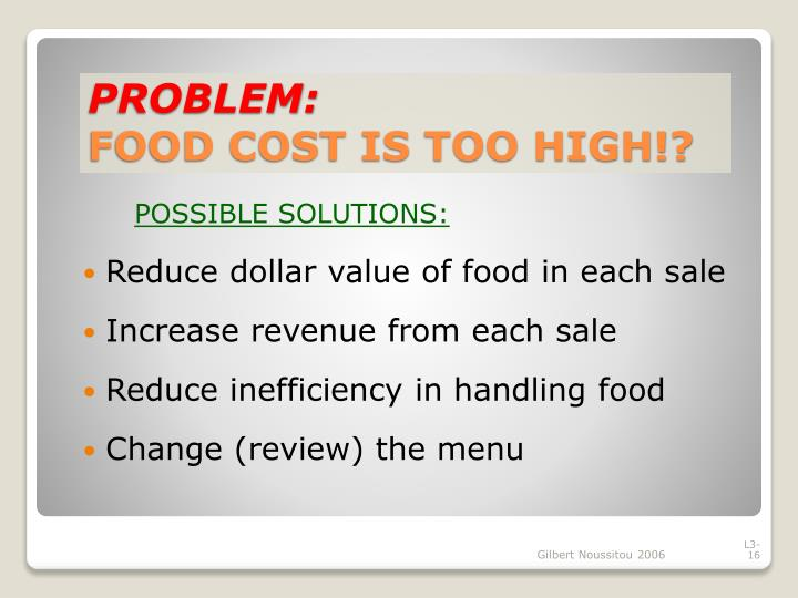Reduce dollar value of food in each sale