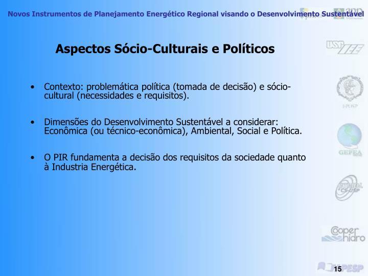 Aspectos Sócio-Culturais e Políticos
