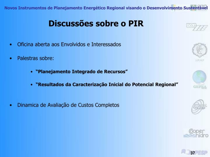 Discussões sobre o PIR
