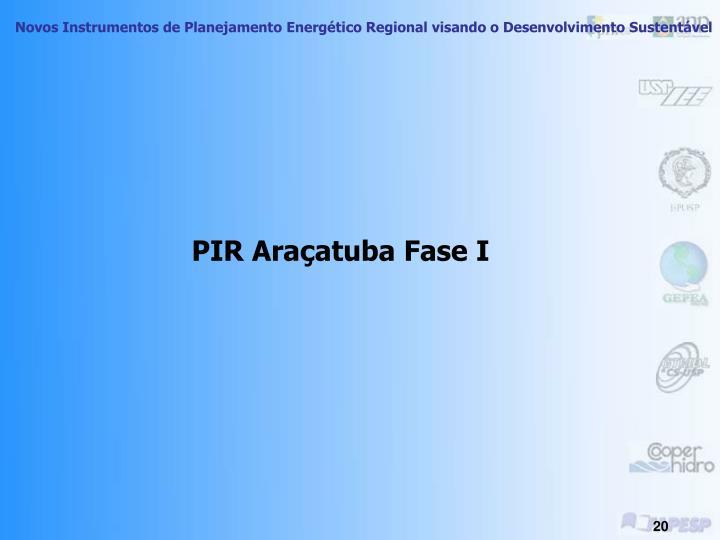 PIR Araçatuba Fase I