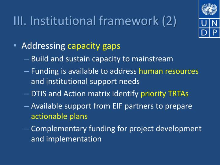 III. Institutional framework (2)