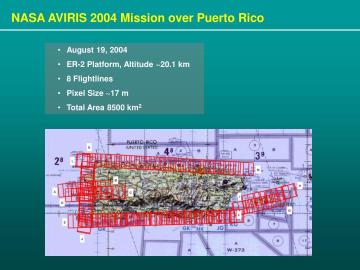 NASA AVIRIS 2004 Mission over Puerto Rico