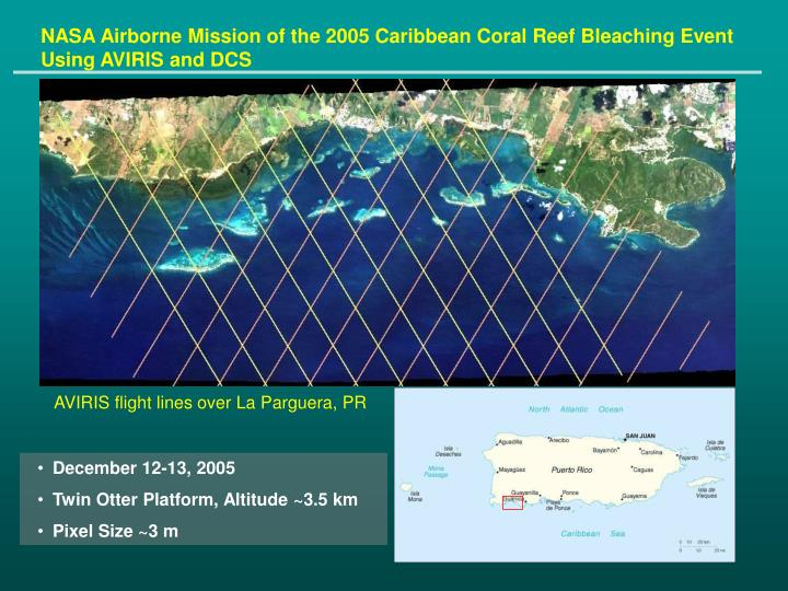NASA Airborne Mission of the 2005 Caribbean Coral Reef Bleaching Event Using AVIRIS and DCS
