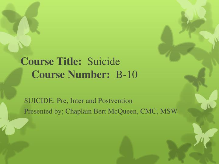 Course title suicide course number b 10