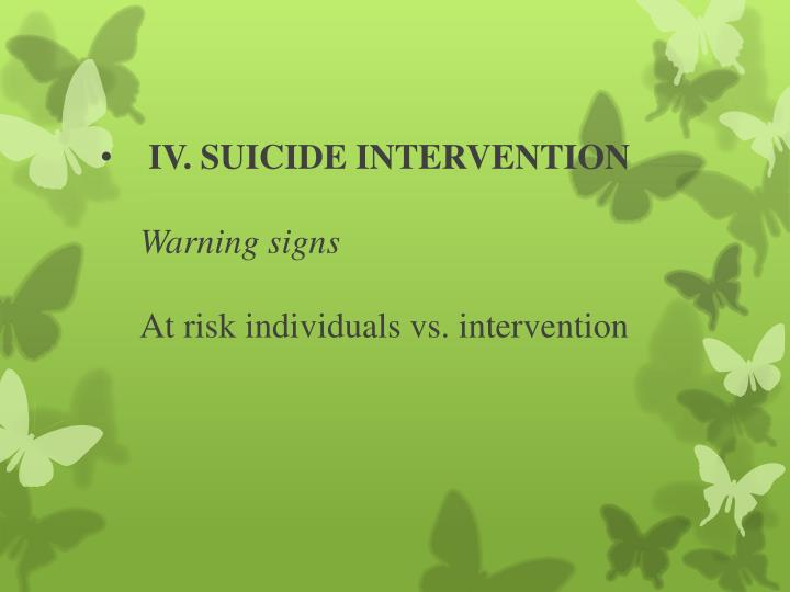 IV. SUICIDE INTERVENTION