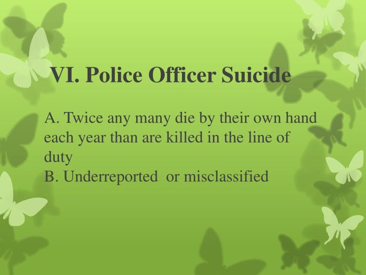 VI. Police Officer