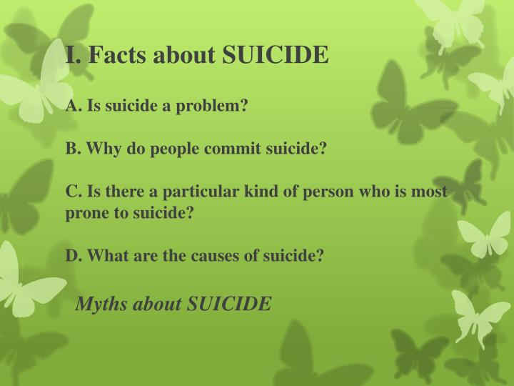 I. Facts about SUICIDE