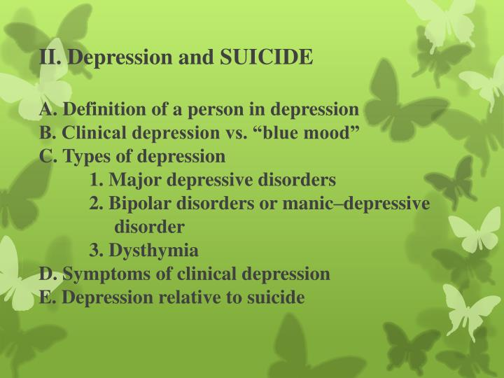 II. Depression and SUICIDE