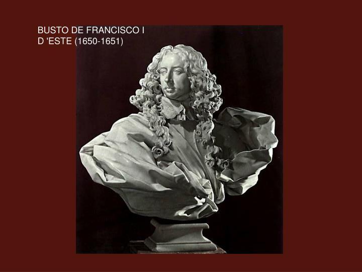 BUSTO DE FRANCISCO I D 'ESTE (1650-1651)