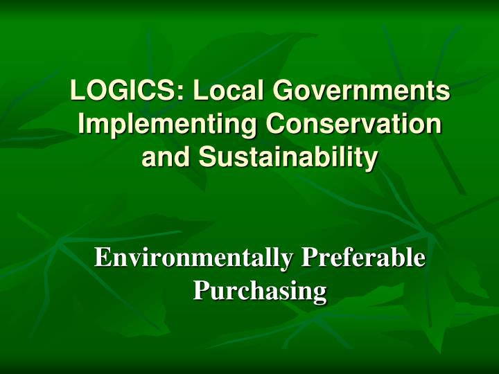 Logics local governments implementing conservation and sustainability