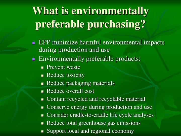 What is environmentally preferable purchasing?