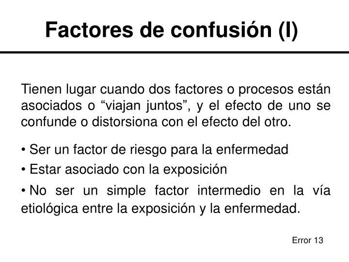Factores de confusión (I)
