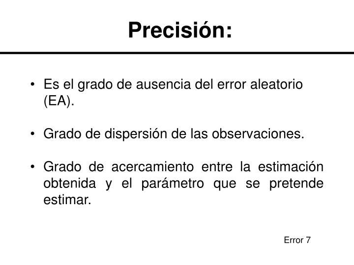 Precisión: