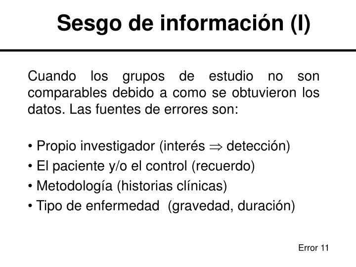 Sesgo de información (I)