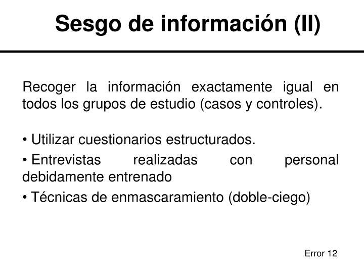 Sesgo de información (II)
