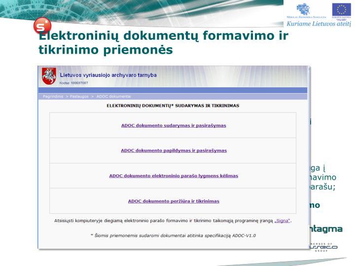 Elektroninių dokumentų formavimo ir tikrinimo priemonės