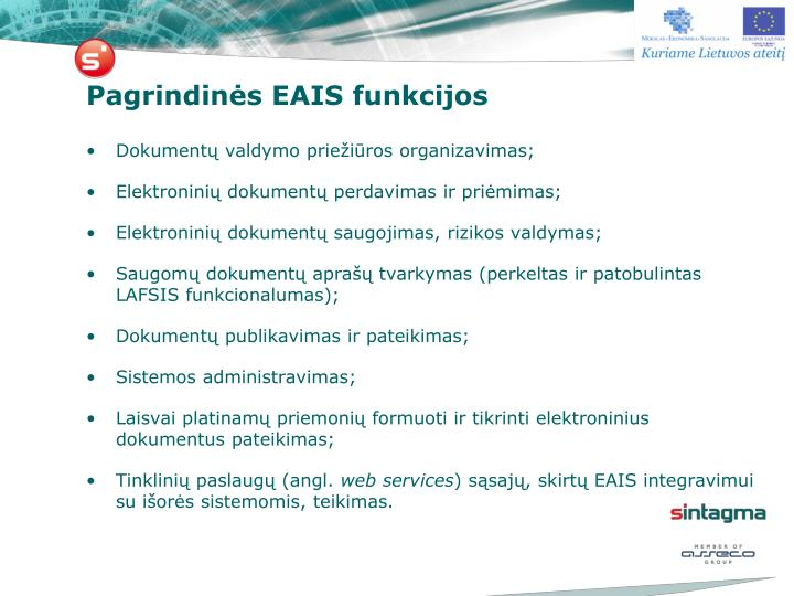 Pagrindinės EAIS funkcijos
