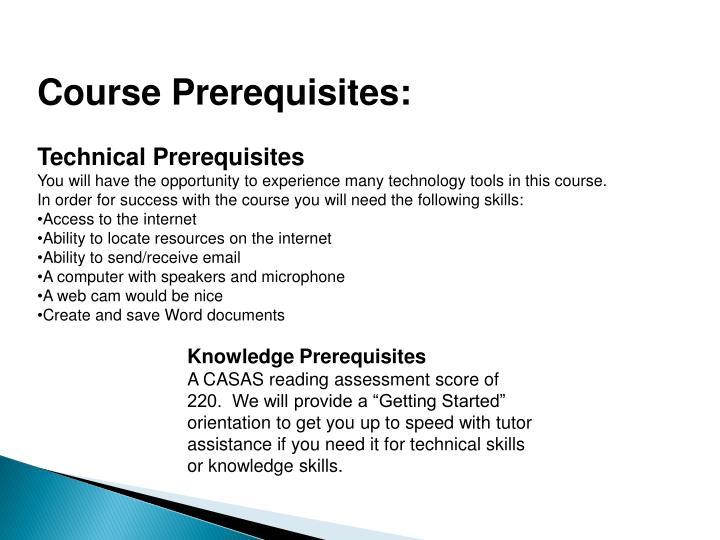 Course Prerequisites: