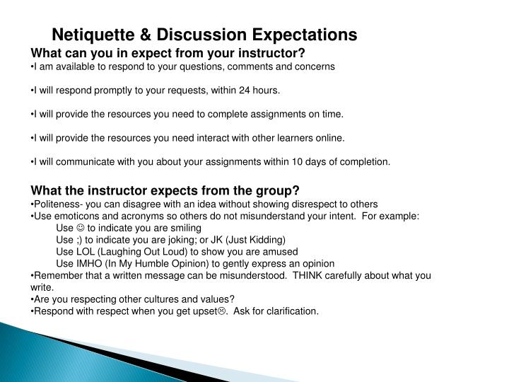 Netiquette & Discussion Expectations